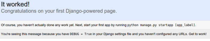 "Django ""It Worked"" page"