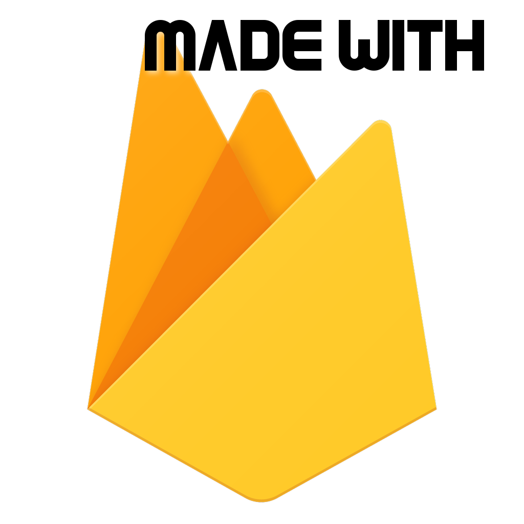 Made with Firebase